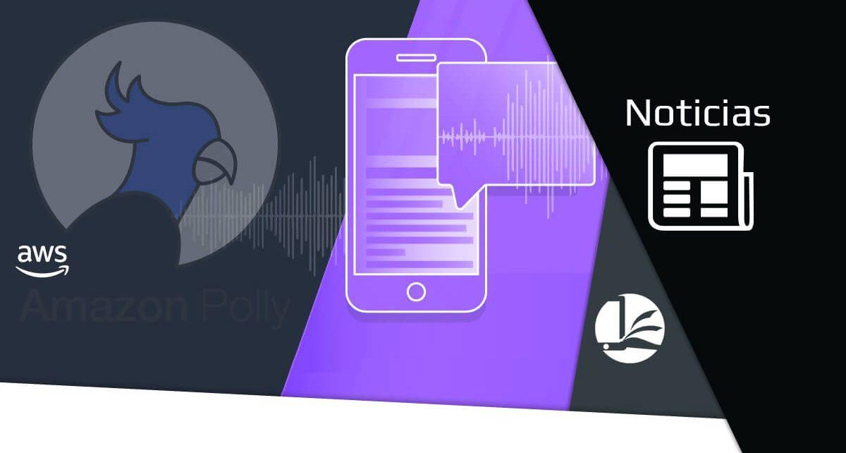 Convierte tu texto en audio con Amazon Polly