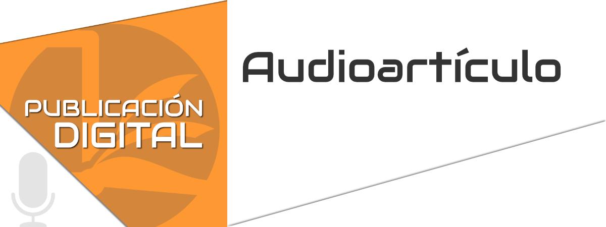 Audioartículo Publicación Digital