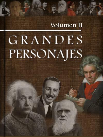 Grandes Personajes Volumen II