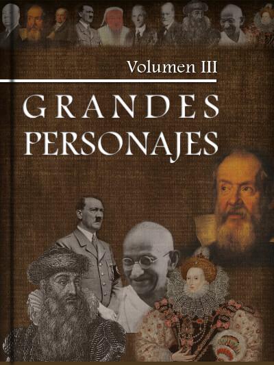 Grandes Personajes Volumen III