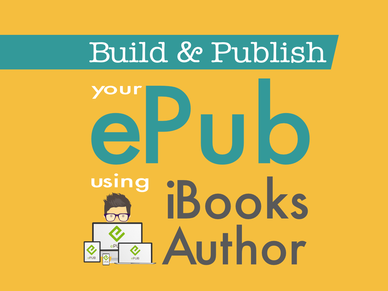Curso Build and Publish your ePub using iBooks Author